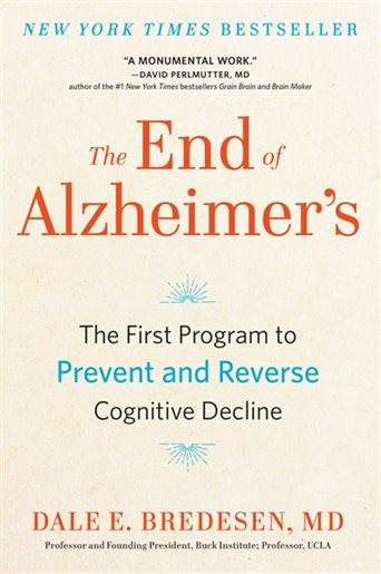 End of Alzheimer's by Dr Dale Bredesen